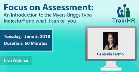 focus on assessment an introduction to the myers briggs type