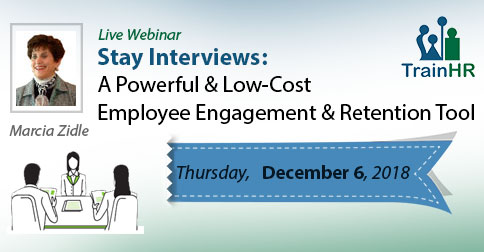 Stay Interviews: A Powerful and Low-Cost Employee Engagement and Retention Tool