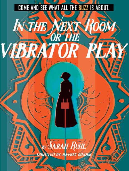 "Gulfshore Playhouse gets audiences buzzing with ""In the Next Room or The Vibrator Play"""