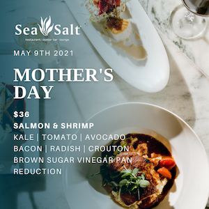 Mother's Day at Sea Salt